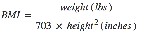 weight (lbs) / height^2 (inches) * 703